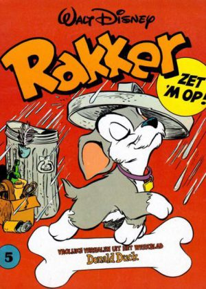Walt Disney Rakker- nr.5 Zet 'm op!