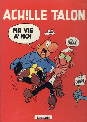 Achille Talon - Ma Vie A' Moi (Franstalig) (HC)