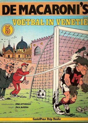 De Macaroni's 05 - voetbal in Venetië