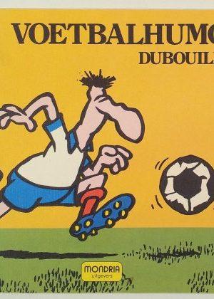Dubouillon- voetbalhumor