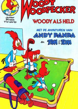 Woody Woodpecker 91 - Woody als held