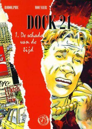 Dock 21 - De schade van de tijd (Nieuw)