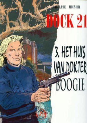 Dock 21 - Het huis van dokter Boogie (Nieuw)