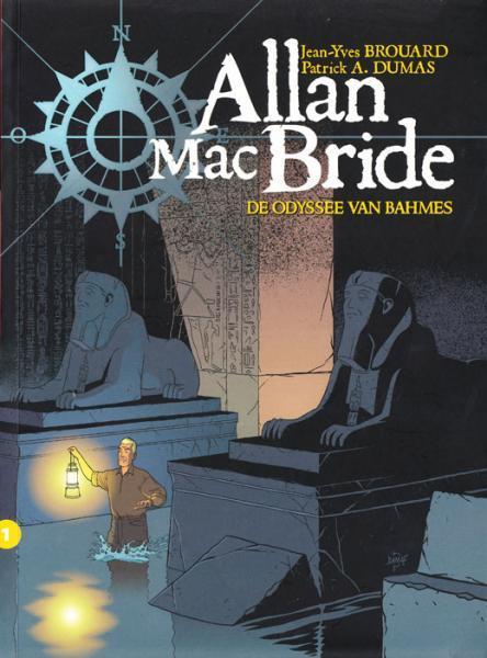 Allan Mac Bride 1 - De odyssee van Bahmes