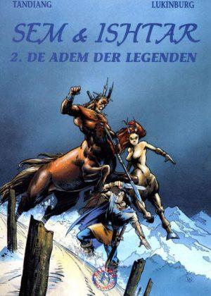 Sem & Ishtar - De adem der legenden (Nieuw)