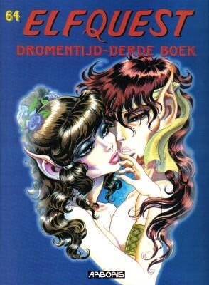 Elfquest 64 - Dromentijd - Derde boek