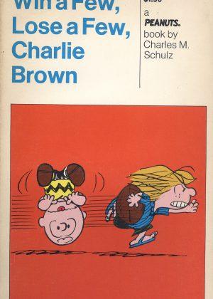 Peanuts - Win a few, lose a few, Charlie Brown (Engelstalig)