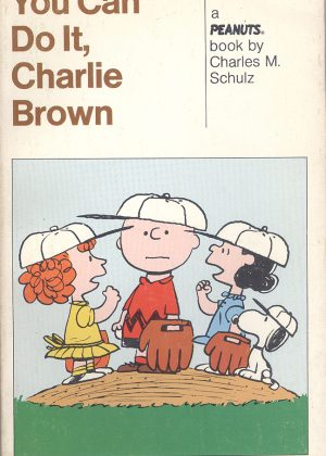 Peanuts - You can do it, Charlie Brown (Engelstalig)
