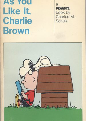Peanuts - As you like it, Charlie Brown (Engelstalig)