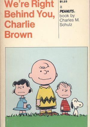 Peanuts - We're right behind you, Charlie Brown (Engelstalig)