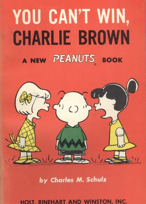 Peanuts - You can't win, Charlie Brown (Engelstalig)