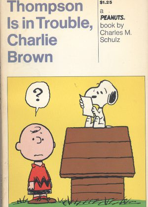Peanuts - Thompson is in trouble, Charlie Brown (Engelstalig)