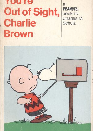 Peanuts - You're out of sight, Charlie Brown (Engelstalig)
