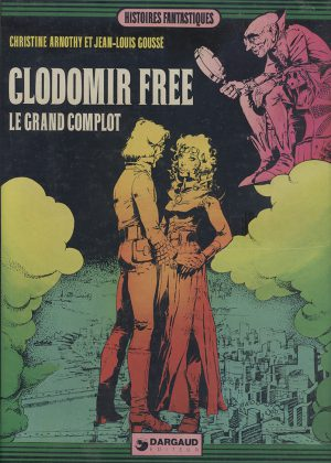 Clodomir Free - Le Grand Complot