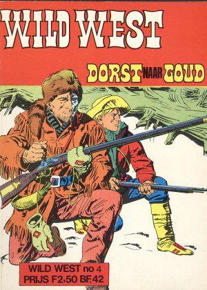 Wild West - Dorst Naar Goud