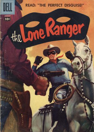 The Lone Ranger - The Most Daring Disguise (Dell) (Engels)