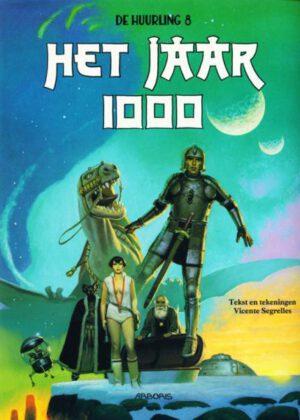 De Huurling - Het Jaar 1000