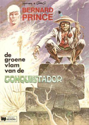 Bernard Prince 8 - De groene vlam van de conquistador