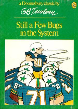 Still a Few Bugs in the System (Engels)