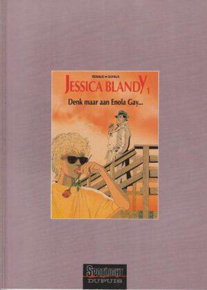 Jessica Blandy 1 - Denk maar aan Enola Gay...