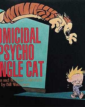 Homicidal Psycho Jungle Cat (Engels)