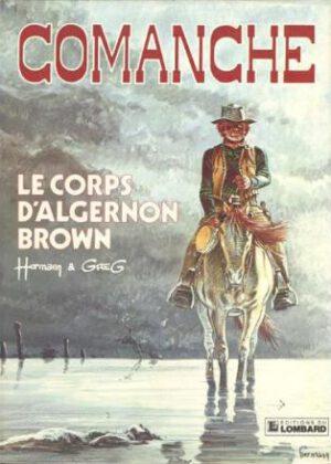 Comanche - Het lijk van Algernon Brown