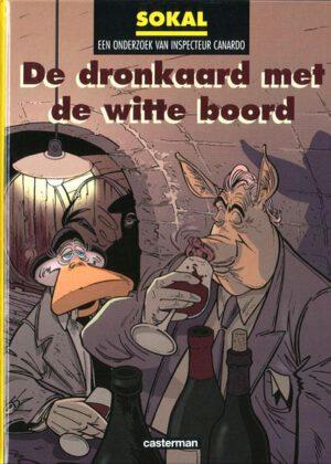 Inspecteur Canardo - De dronkaard met de witte boord (HC)