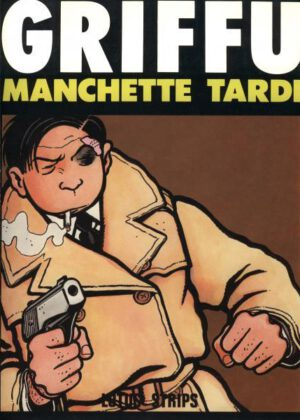 Griffu - Manchette Tardi