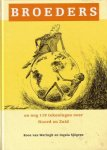 Broeders - En nog 119 tekeningen over Noord en Zuid (Hardcover)