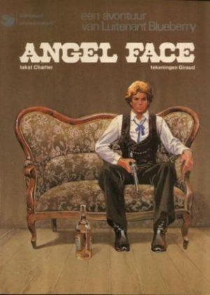 Luitenant Blueberry 17 - Angel Face (Nederlandse Uitgave)
